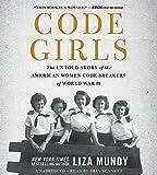 Kyпить Code Girls: The Untold Story of the American Women Code Breakers of World War II на Amazon.com