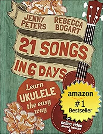 Amazon Ukulele For Beginners 21 Songs In 6 Days Learn To Play