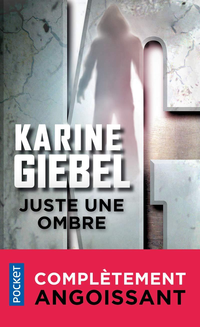 Juste Une Ombre Amazon Fr Karine Giebel Livres