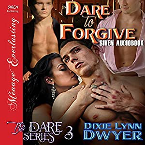Dare to Forgive Audiobook