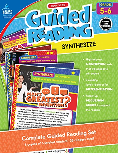 Carson-Dellosa Ready to Go Guided Reading: Synthesize Resource Book, Grades 5-6 (Teaching Middle School Students To Analyze Text)