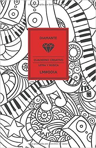Cuaderno Creativo Diamante Letra y Música LM#001A ESP: Cuaderno Creativo Diamante Letra y Música (Spanish Edition) (Spanish) Paperback – May 19, 2018
