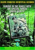 Survive in the Jungles with the Green Berets, Chris McNab, 1590840046
