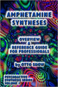 Book Amphetamine Syntheses Overview & Reference Guide for Professionals