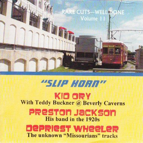 Slip Horn - Rare Cuts Well Done, Vol 11 (Slip Preston)