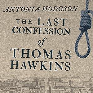 The Last Confession of Thomas Hawkins Audiobook