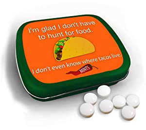 I Don't Even Know Where Tacos Live Reality Mints - Hunt for Food - Funny Mints - Stocking Stuffer - Sugar Free Breath Mints - Green - Taco Lovers