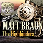 The Highbinders | Matt Braun