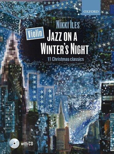 Violin Jazz on a Winter's Night + CD: 11 Christmas classics (Nikki Iles Jazz series)