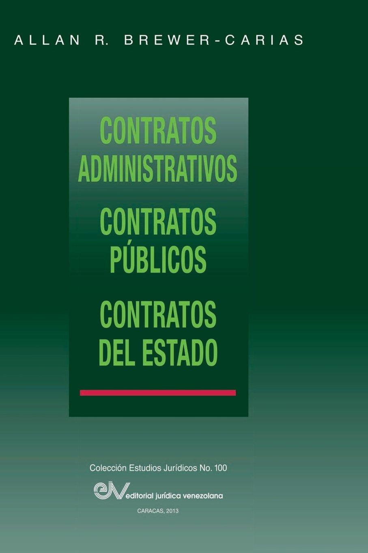Contratos Administrativos. Contratos Publicos.Contratos del Estado: Amazon.es: Allan R. Brewer-Carias: Libros
