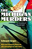 Front cover for the book The Michigan Murders by Edward Keyes