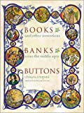 img - for Books, Banks, Buttons book / textbook / text book