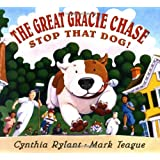 The Great Gracie Chase: Stop that Dog!