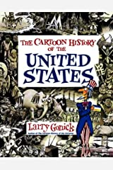 Cartoon History of the United States (Cartoon History of the Modern World) (Cartoon Guide Series) Paperback