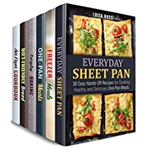 Hands-Off Meals Box Set (6 in 1): Sheet Pan, Freezer Meals, Cast Iron Recipes and Best Baked Treats to Make without Fuss (Meals with No Fuss)