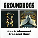 Groundhogs -  Crosscut Saw / Black Diamond