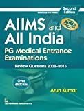 AIIMS and All India PG Medical Entrance Examinations : Review Questions 2002-2015