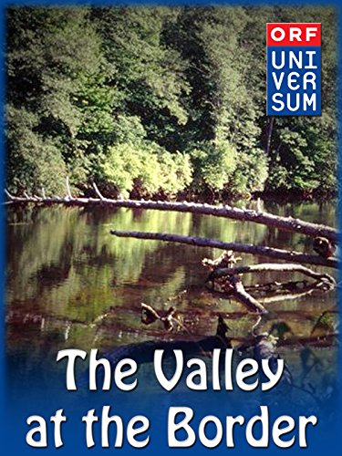 The Valley at the Border - Valley Border