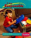 I Am Responsible, Sarah L. Schuette, 1429615664