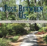 Just Between Us, Milton S. Jordan and Dan K. Utley, 1936205785