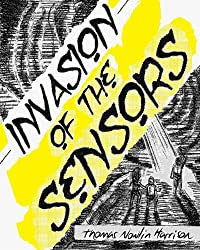 Invasion of the Sensors Graphic Novel: Deluxe Edition