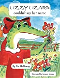 Lizzy Lizard Couldn't Say Her Name