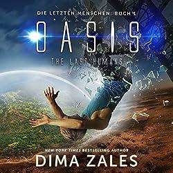 Oasis - The Last Humans (Die letzten Menschen 1)