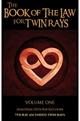 THE BOOK OF THE LAW FOR TWIN RAYS: VOLUME ONE Kindle Edition