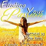 Finding Your Passion | Candy O'Donnell