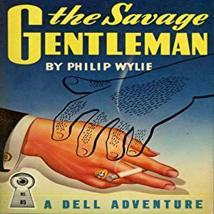 The Savage Gentleman Audiobook