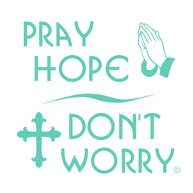 Amazon Pray Hope Dont Worry Popular Us Catholic Prayer Rear