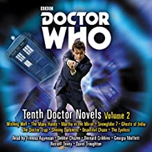 Doctor Who: Tenth Doctor Novels Volume 2: 10th Doctor Novels Audiobook by Trevor Baxendale, Dale Smith, Justin Richards Narrated by David Troughton, Freema Agyeman, Russell Tovey