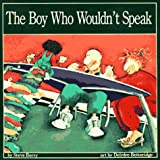 The Boy Who Wouldn't Speak, Steve Berry, 1550372300