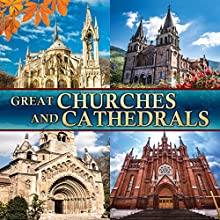 Great Churches and Cathedrals Radio/TV Program Auteur(s) : Philip Gardiner Narrateur(s) : Philip Gardiner