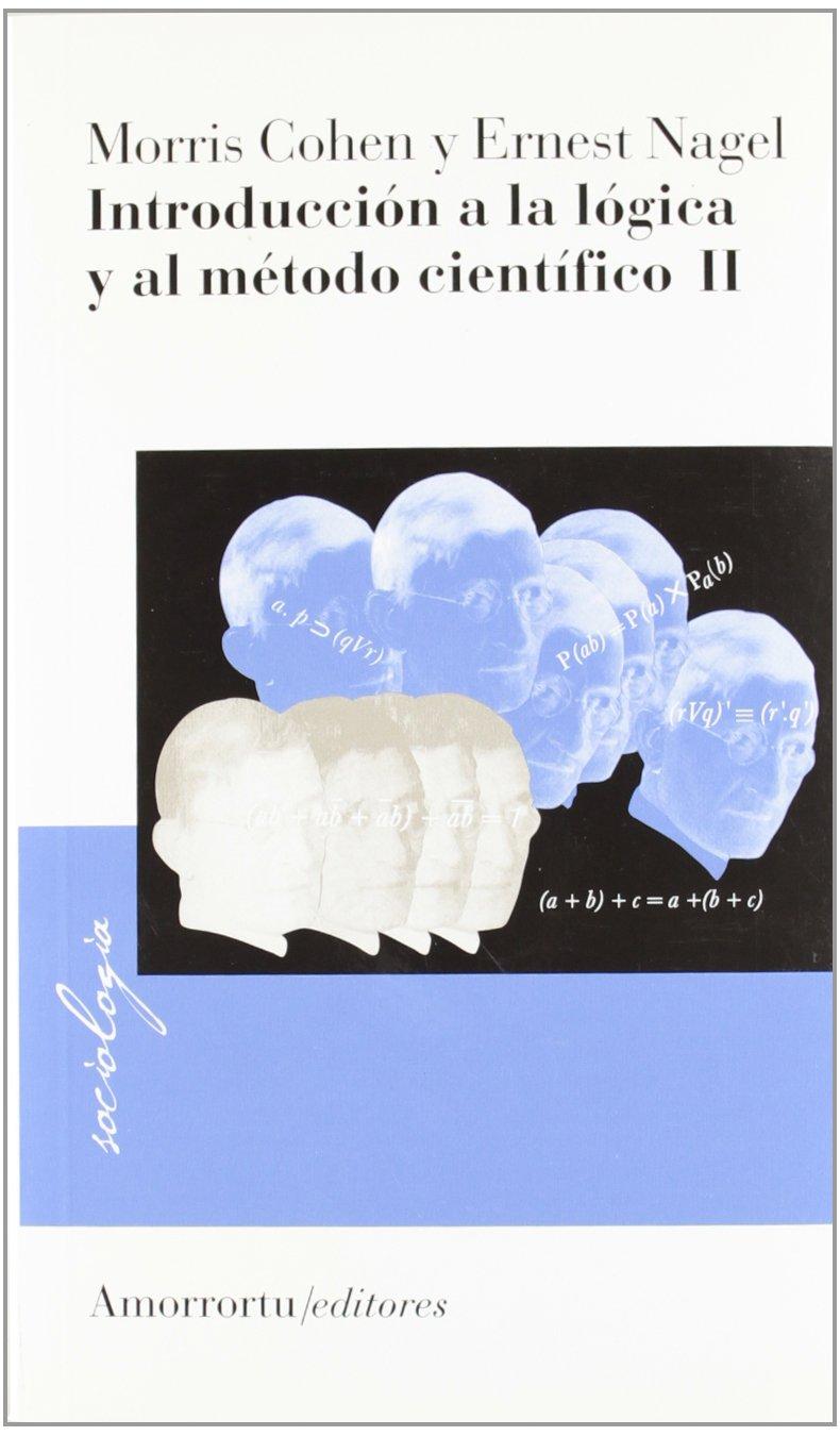 Introduccion a la Logica 2 y Al Metodo Cientifico (Spanish) Paperback – Sep  2000