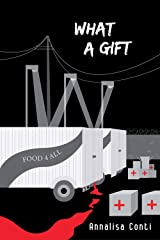 What A Gift (Superhero Stories: The W Series Book 15) Kindle Edition