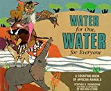 Water for One, Water for Everyone, Stephen R. Swinburne, 0761303472