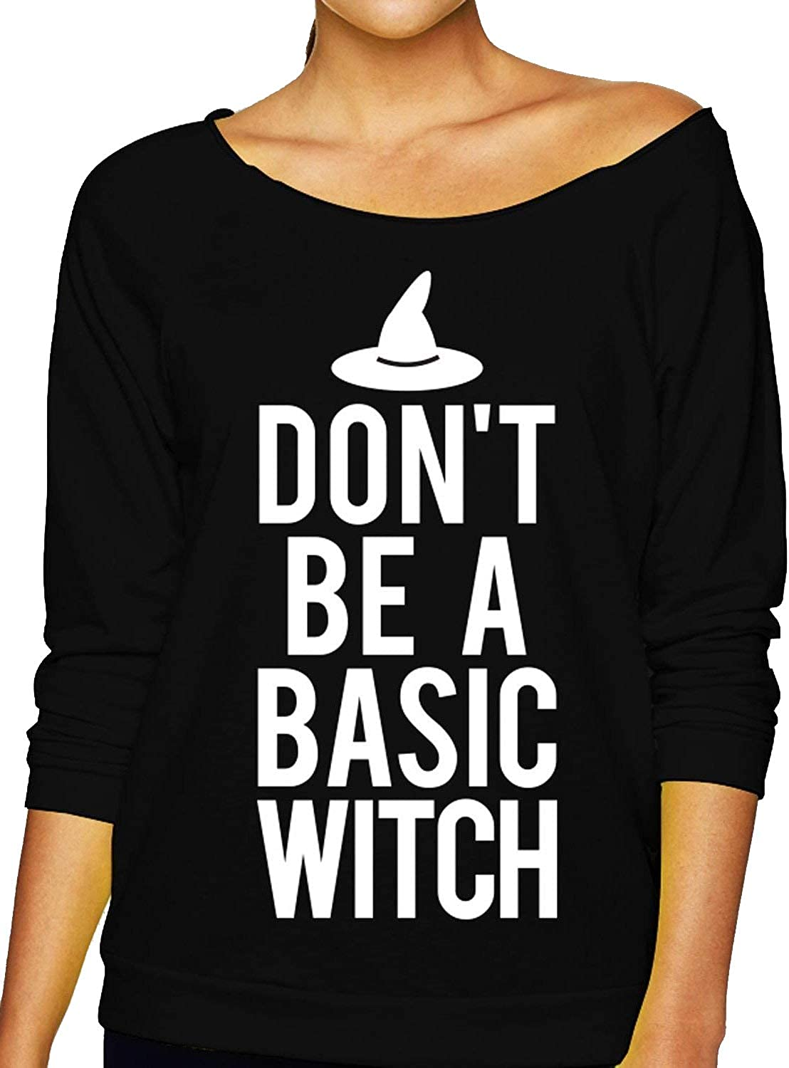 Halloween Dont Be a Basic Witch Off-Shoulder Slouchy Shirt