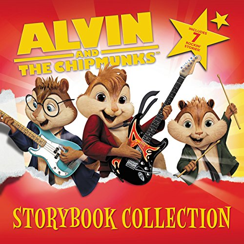 Alvin and the Chipmunks Storybook Collection: 7 Rockin' Stories