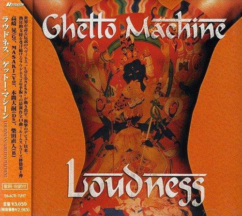 LOUDNESS - Ghetto Machine - Zortam Music