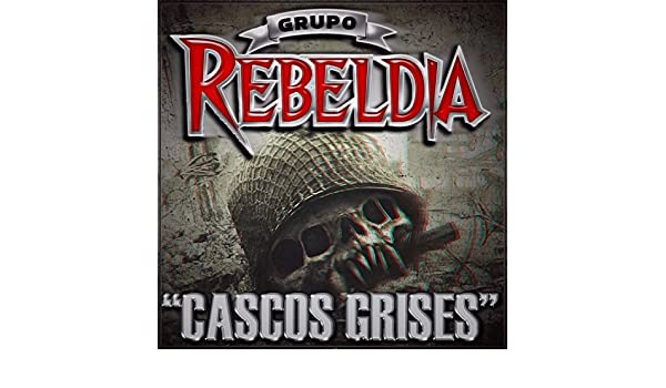 Cascos Grises (Ivan Archivaldo) by Grupo Rebeldia on Amazon Music - Amazon.com