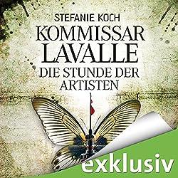 Die Stunde der Artisten (Kommissar Lavalle 3)