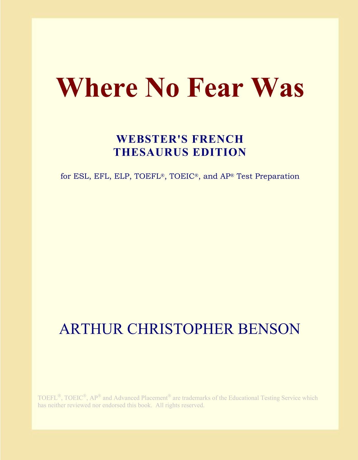 Download Where No Fear Was (Webster's French Thesaurus Edition) pdf epub