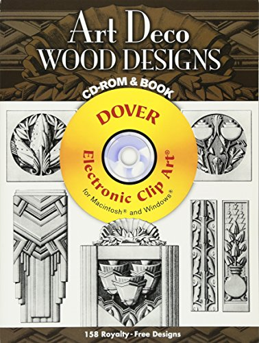 - Art Deco Wood Designs CD-ROM and Book (Dover Electronic Clip Art)