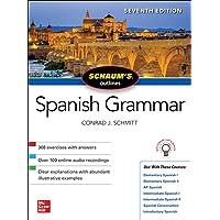 Schaum's Outline of Spanish Grammar, Seventh Edition