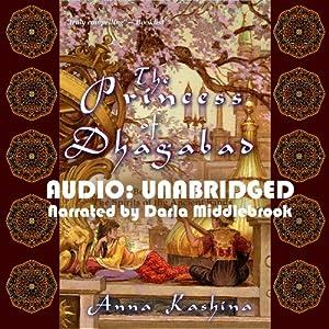 The Princess of Dhagabad Audiobook