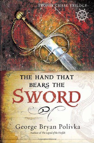 The Hand That Bears the Sword (Trophy Chase Trilogy)