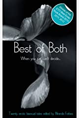 Best Of Both: When You Just Can't Decide (Xcite Best-Selling Lesbian Collections) (Volume 1) Paperback
