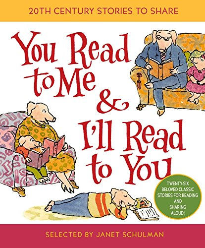 You Read to Me & I'll Read to You: Stories to Share from the 20th Century