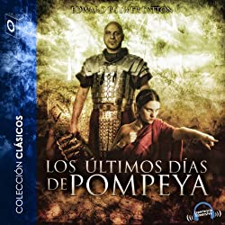 Los últimos días de Pompeya [The Last Days of Pompey]
